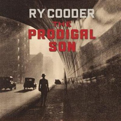 Image result for Ry Cooder -The Prodigal Son  h